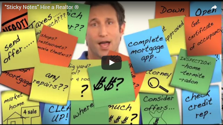 """Sticky Notes"" Why I Hired a Realtor®"