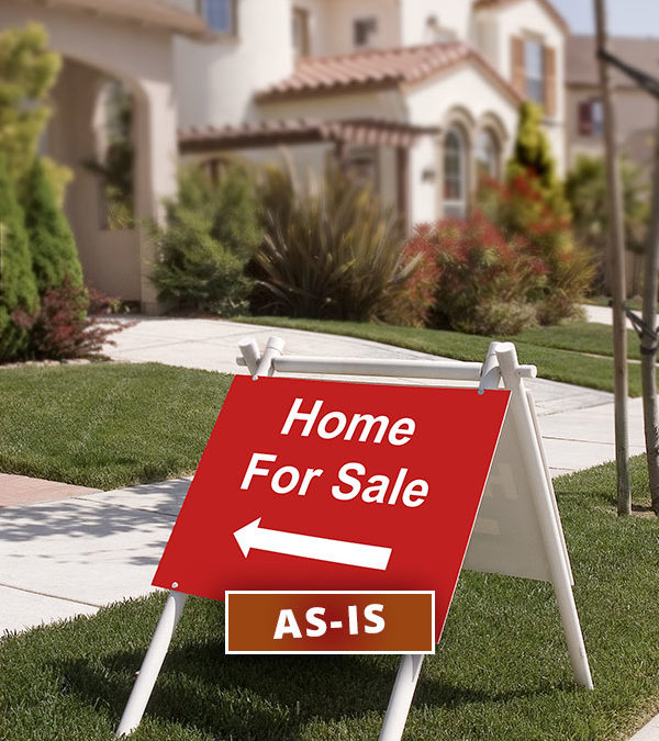 """What it Means to Sell a House """"As Is"""""""